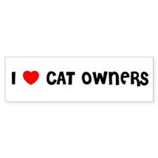 I LOVE CAT OWNERS Bumper Bumper Sticker