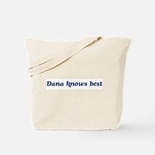 Dana knows best Tote Bag