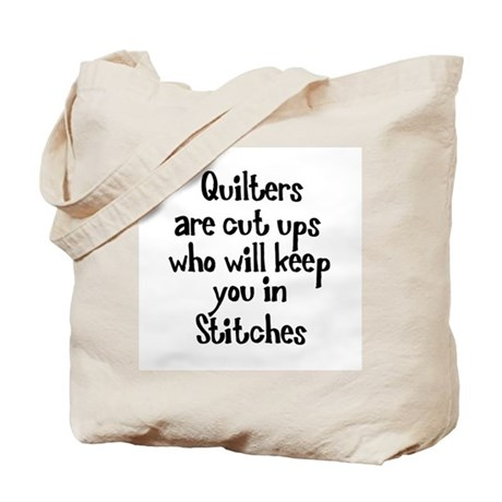 Quilters Keep You In Stitches Tote Bag