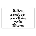 Quilters Keep You In Stitches Rectangle Sticker 1