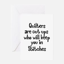 Quilters Keep You In Stitches Greeting Card