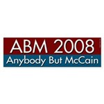 Anybody But McCain 2008 bumper sticker