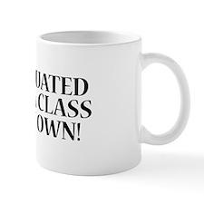 A Class Of My Own Mug