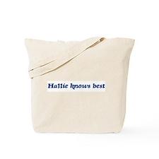 Hallie knows best Tote Bag