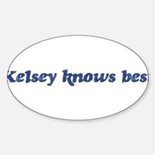 Kelsey knows best Oval Decal