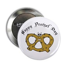 "Happy Pretzel Day 2.25"" Button"