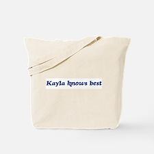 Kayla knows best Tote Bag