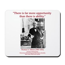 More Opportunity Mousepad