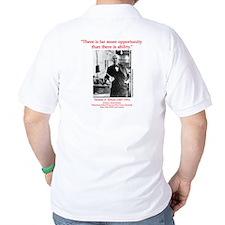 More Opportunity (backprint) T-Shirt