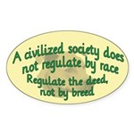 Civilized Society Against BSL Oval Sticker