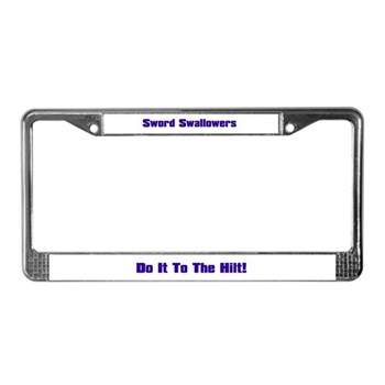 Sword Swallowers License Plate Frame
