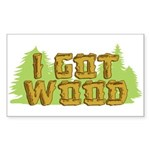 I Got Wood Rectangle Sticker