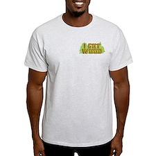 I Got Wood T-Shirt