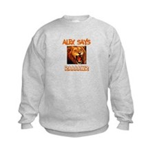 Alex Says Raaawr (Lion) Sweatshirt