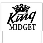 King Midget Yard Sign