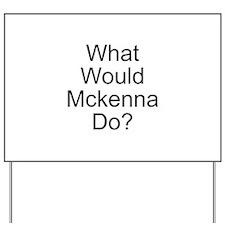 Mckenna Yard Sign