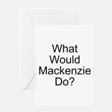 Mackenzie Greeting Card