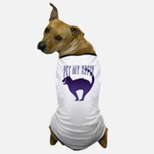 Pet My Kitty Dog T-Shirt