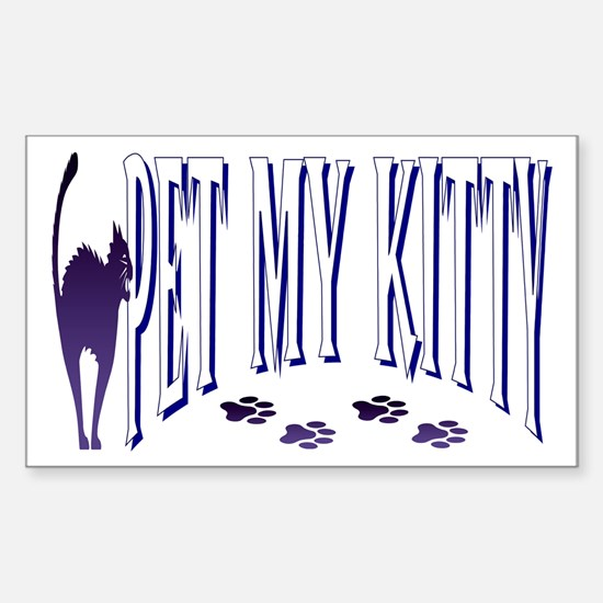 Pet My Kitty Rectangle Decal