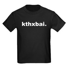 Kthxbai Lolcats T