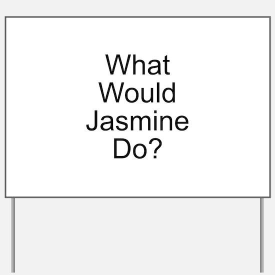 Jasmine Yard Sign