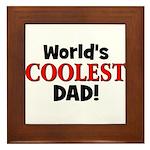 World's Coolest Dad! Framed Tile