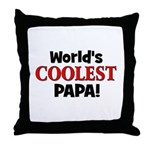 World's Coolest Papa! Throw Pillow