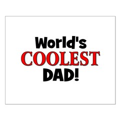 World's Coolest Dad! Posters