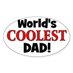World's Coolest Dad! Oval Decal