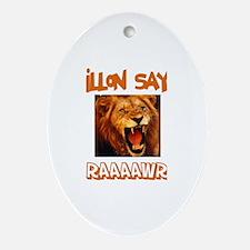 Dillon Says Raaawr (Lion) Oval Ornament