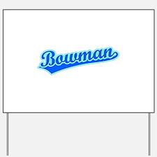 Retro Bowman (Blue) Yard Sign