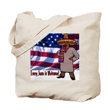 Every Juan is Welcome Tote Bag