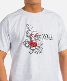 Navy Wife - Proud & Strong T-Shirt