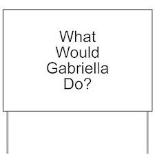 Gabriella Yard Sign