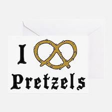I Love Pretzels Greeting Card