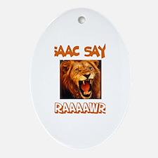 Isaac Says Raaawr (Lion) Oval Ornament