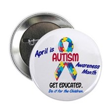 "Autism Awareness Month 1 2.25"" Button"