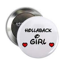 HOLLABACK GIRL Button