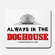 In The Doghouse Mousepad,Oil,Gas,Oil Rigs