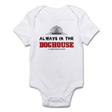 In The Doghouse Infant Bodysuit