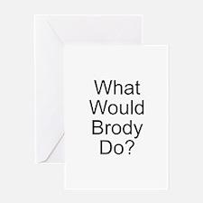 Brody Greeting Card
