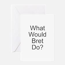 Bret Greeting Card