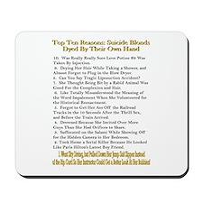 Top Ten Suicide Blond Reasons Mousepad