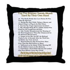 Top Ten Suicide Blond Reasons Throw Pillow