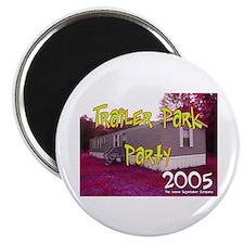 Trailer Park Party Magnet