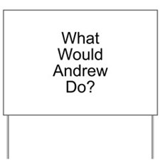 Andrew Yard Sign