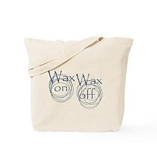 Wax On, Wax Off Tote Bag