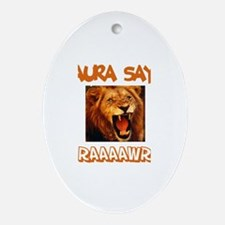 Laura Says Raaawr (Lion) Oval Ornament