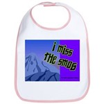 I Miss The Smog Bib