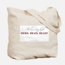 We burn daylight -- Read! Tote Bag